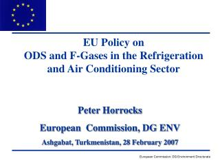 EU Policy on ODS and F-Gases in the Refrigeration and Air Conditioning Sector