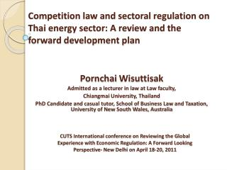 Competition law and sectoral regulation on Thai energy sector: A review and the forward development plan