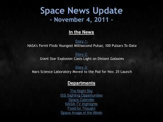 Space News Update - November 4, 2011 -