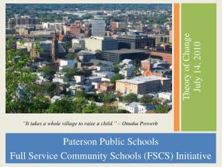 Paterson Public Schools  Full Service Community Schools FSCS Initiative