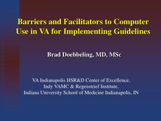 Barriers and Facilitators to Computer Use in VA for Implementing Guidelines