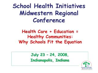 School Health Initiatives Midwestern Regional Conference