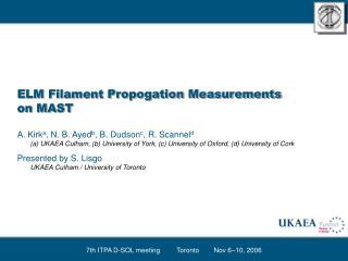 ELM Filament Propogation Measurements on MAST