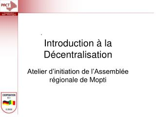 Introduction à la Décentralisation