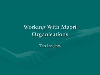 Working With Maori Organisations