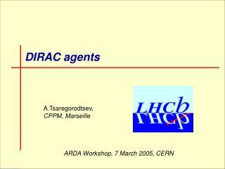 DIRAC agents