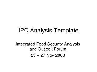 IPC Analysis Template