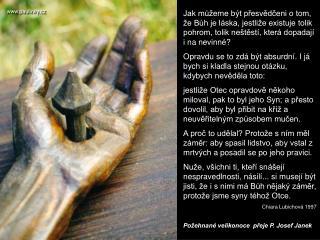 Požehnané velikonoce  přeje P. Josef Janek