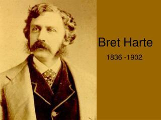 Bret Harte