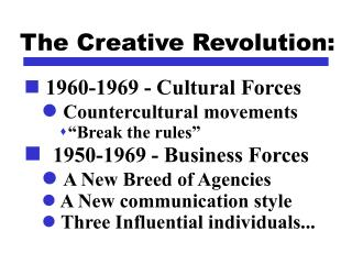 The Creative Revolution: