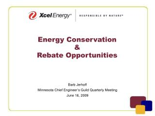Energy Conservation &                                          Rebate Opportunities