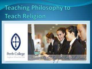 Teaching Philosophy to Teach Religion