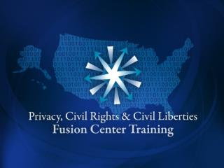 State and Local Fusion Center Training         Part 1