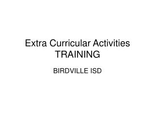 Extra Curricular Activities TRAINING