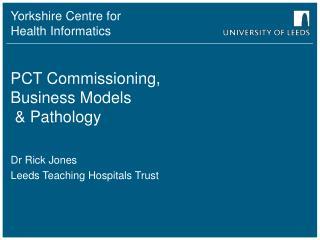 PCT Commissioning, Business Models   Pathology