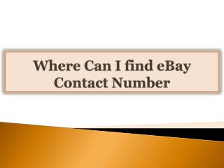 Where Can I find eBay Contact Number