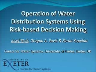 Operation of Water Distribution Systems Using Risk-based Decision Making