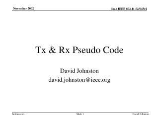 Tx & Rx Pseudo Code