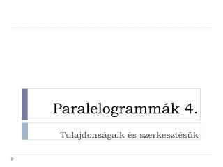 Paralelogramm ák  4.