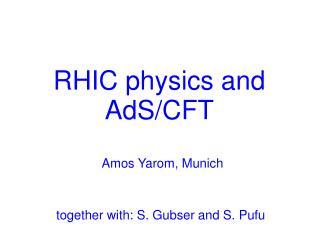 RHIC physics and AdS/CFT