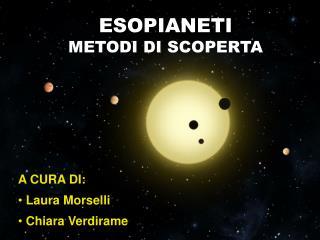 A CURA  DI :  Laura  Morselli Chiara  Verdirame