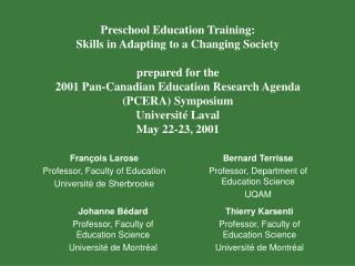 Preschool Education Training: Skills in Adapting to a Changing Society prepared for the