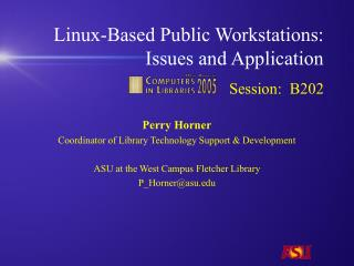 Linux-Based Public Workstations: Issues and Application