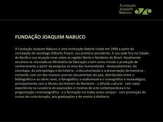 FUNDAÇÃO JOAQUIM NABUCO