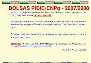 BOLSAS PIBIC/CNPq - 2007/2008
