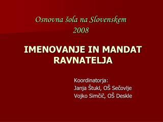 Osnovna šola na Slovenskem 2008