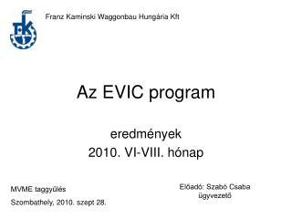 Az EVIC program