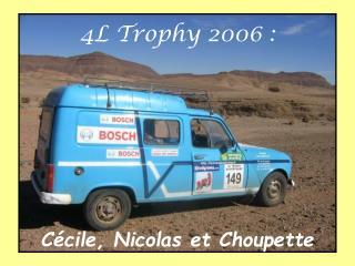 4L Trophy 2006 :