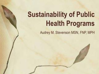 Sustainability of Public Health Programs