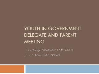 Youth in Government Delegate and Parent Meeting