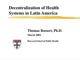 Decentralization of Health Systems in Latin America