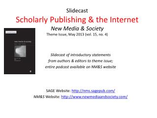 Slidecast of introductory statements f rom authors & editors to theme issue;