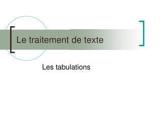 Le traitement de texte