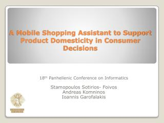 A Mobile Shopping Assistant to Support Product Domesticity in Consumer Decisions