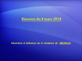 Réunion du 4 mars 2014
