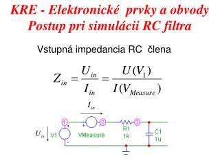 Vstupn á  impedancia RC   č lena