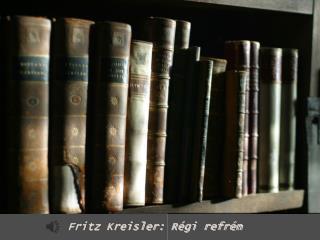 Fritz Kreisler :