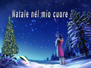 Natale nel mio cuore