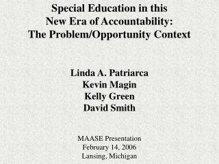 Special Education in this  New Era of Accountability:  The Problem/Opportunity Context