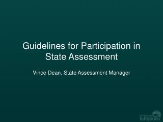Guidelines for Participation in State Assessment
