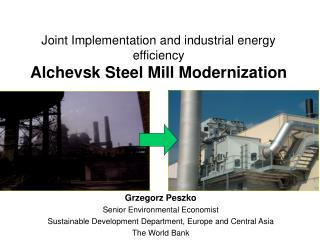 Joint Implementation and industrial energy efficiency Alchevsk Steel Mill Modernization
