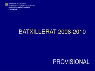 BATXILLERAT 2008-2010