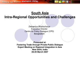 South Asia Intra-Regional Opportunities and Challenges