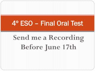 4º ESO – Final Oral Test