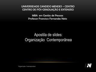 UNIVERSIDADE CANDIDO MENDES – CENTRO CENTRO DE PÓS-GRADUAÇÃO E EXTENSÃO