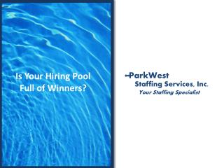Is Your Hiring Pool Full of Winners?